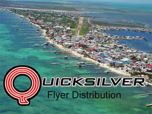 Quicksilver Belize, distributes flyers in and around San Pedro